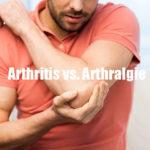 Arthritis vs. Arthralgie: Worin besteht der Unterschied? 🥇