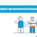 Typ-2-Diabetes: Ist es eine Autoimmunerkrankung?