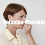 Was ist ein Valsalva-Manöver? Definition, Anleitung, Verwendung, Warnungen